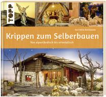 Livre: Construisez vous-même des crèches (Édition allemande)