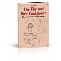 """Livre """"Die Uhr und ihre Funktion"""""""