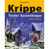 """Buch """"Tiroler Kastenkrippe selber bauen"""""""
