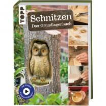 Schnitzen - Das Grundlagenbuch
