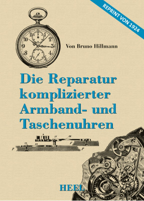 Book (in German:) The repair of complicated wrist and pocket watches