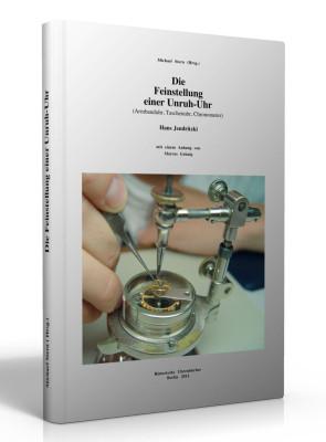 Buch Die Feinstellung einer Unruh-Uhr