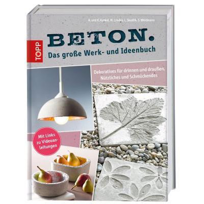 Buch Beton Das große Werk- und Ideenbuch