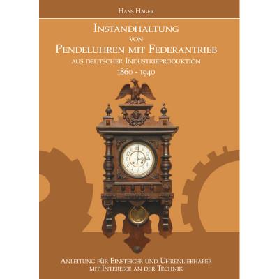 Buch Instandhaltung von Pendeluhren mit Federantrieb