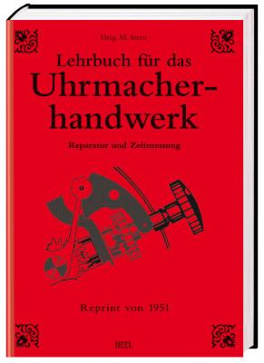 Manuel pour horlogers «Lehrbuch für das Uhrmacherhandwerk», volume 2 (livre de Schmidt, Jendritzki, Braun)