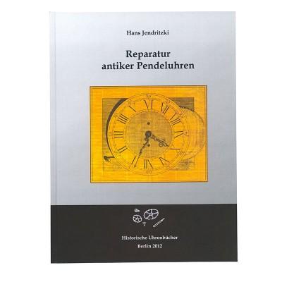 """Book """"Reparatur antiker Pendeluhren"""""""