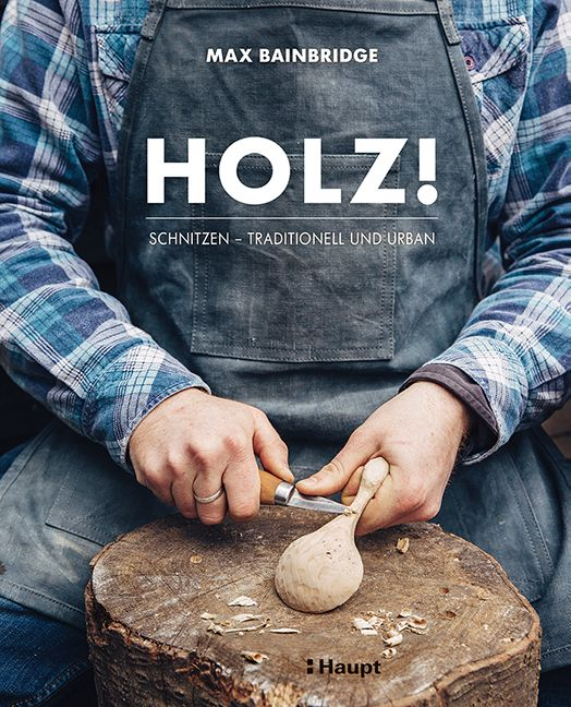 Buch Holz! Schnitzen - traditionell und urban