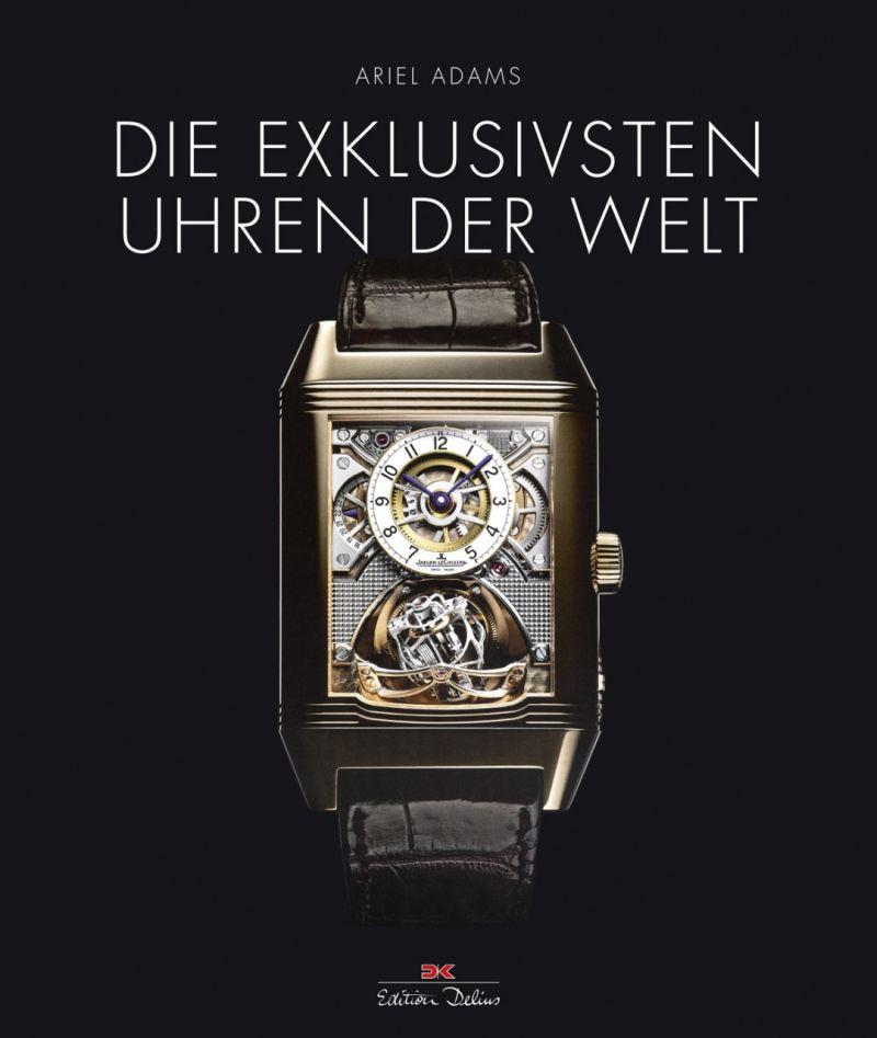 Buch Die exklusivsten Uhren der Welt