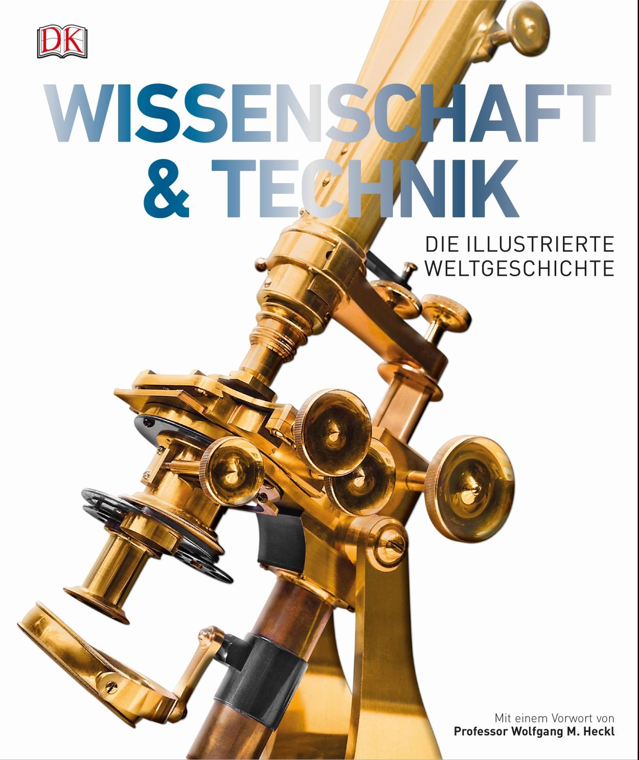 Buch Wissenschaft und Technik - Die illustrierte Weltgeschichte - nicht nur für Uhrenfreunde