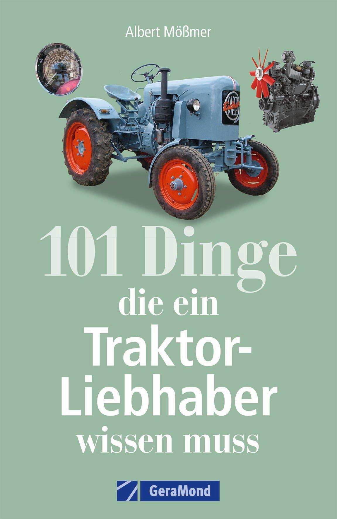Buch 101 Dinge, die ein Traktor-Liebhaber wissen muss