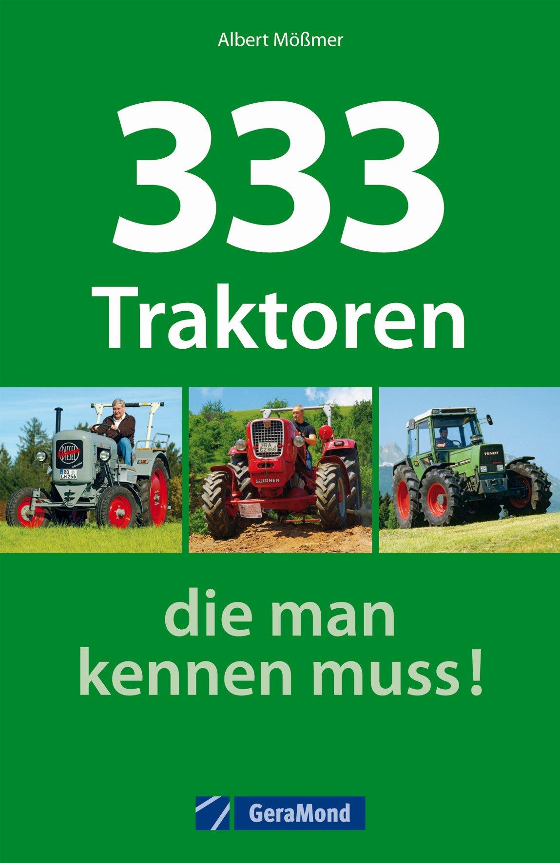 Buch 333 Traktoren, die man kennen muss!