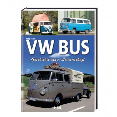 VW Bus – Geschichte einer Leidenschaft