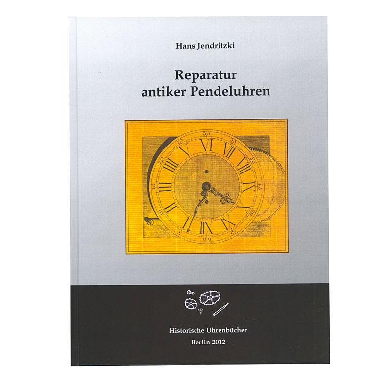 "Buch ""Reparatur antiker Pendeluhren"""